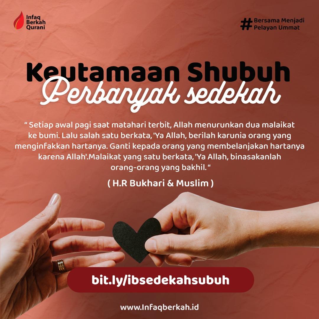 Read more about the article Sedekah Shubuh Berkah untuk Dhuafa, Yatim, dan Penghafal Quran